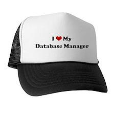 I Love Database Manager Trucker Hat