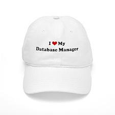 I Love Database Manager Baseball Cap
