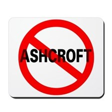 No Ashcroft Mousepad