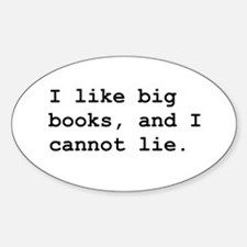 I Like Big Books Bumper Stickers