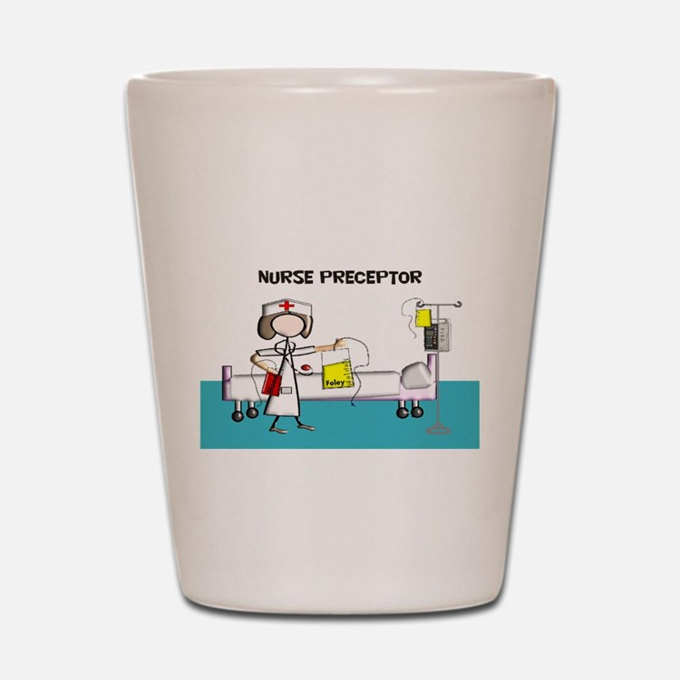 Nurse Preceptor 4 Shot Glass