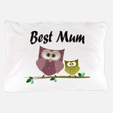 Best Mum Pillow Case