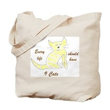 Every life should have 9 cats Tote Bag