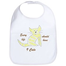 Every life should have 9 cats Bib