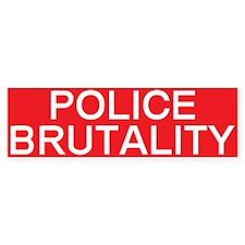 stop police brutality Bumper Bumper Sticker