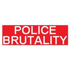 stop police brutality Bumper Car Sticker