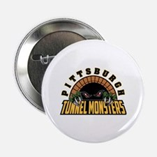"Pittsburgh Tunnel Monsters 2.25"" Button"