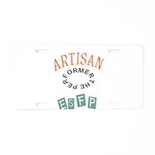 ARTISAN ESFP THE PERFORMER Aluminum License Plate