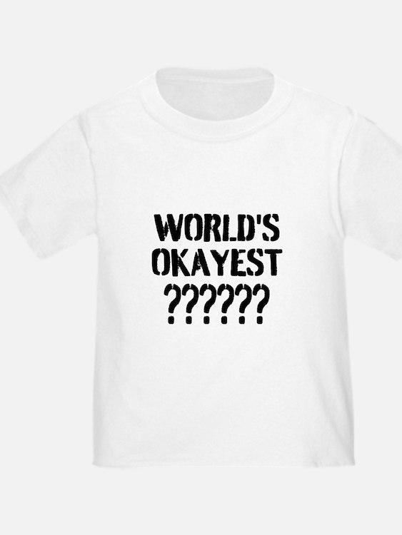 Worlds Okayest | Personalized T-Shirt