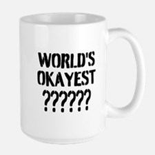 Worlds Okayest | Personalized Funny Coffee Mugs
