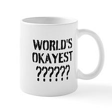Worlds Okayest | Personalized Mugs