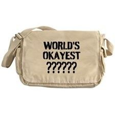 Worlds Okayest | Personalized Messenger Bag