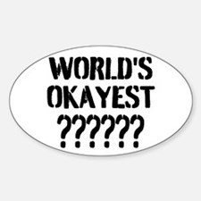 Worlds Okayest | Personalized Decal
