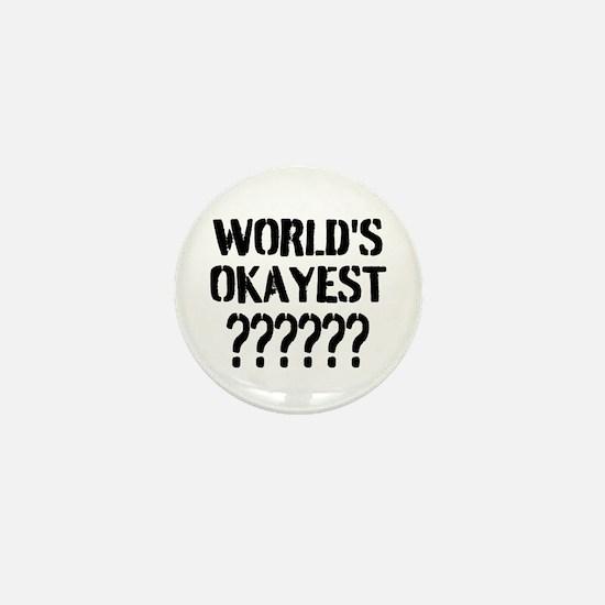 Worlds Okayest | Personalized Mini Button
