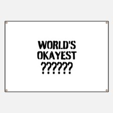 Worlds Okayest | Personalized Banner