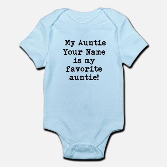 My Favorite Auntie (Custom) Body Suit