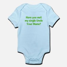 Have You Met My Single Uncle (Custom) Body Suit