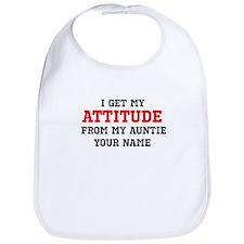 I Get My Attitude From My Auntie (Custom) Bib