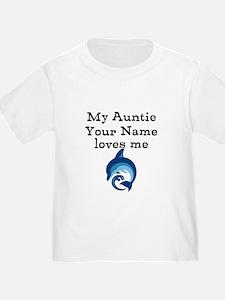 My Auntie Loves Me Dolphin (Custom) T-Shirt
