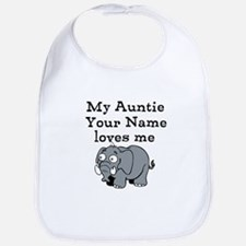 My Auntie Loves Me Elephant (Custom) Bib