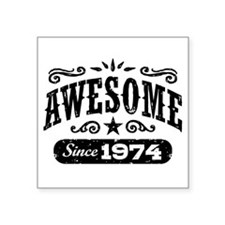 "Awesome Since 1974 Square Sticker 3"" x 3"""