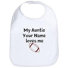 My Auntie Loves Me Football (Custom) Bib
