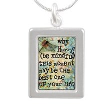 Why Hurry? Inspirational Silver Portrait Necklace