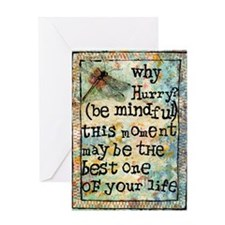 Why Hurry? Inspirational Greeting Card