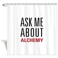 Alchemy - Ask Me About Shower Curtain