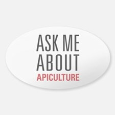 Apiculture - Ask Me About Decal