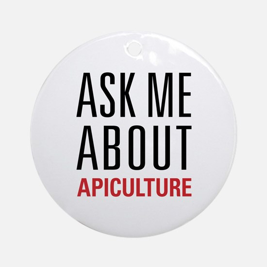 Apiculture - Ask Me About Ornament (Round)
