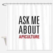 Apiculture - Ask Me About Shower Curtain