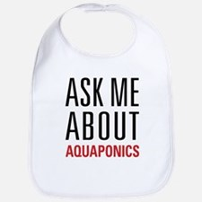 Aquaponics - Ask Me About Bib