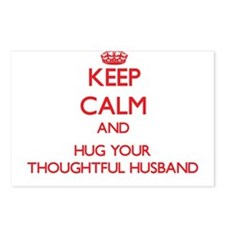 Keep Calm and HUG your Thoughtful Husband Postcard