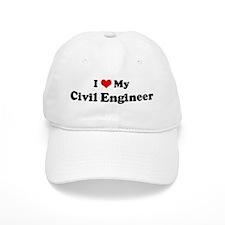 I Love Civil Engineer Baseball Cap