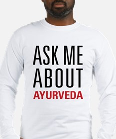 Ayurveda - Ask Me About Long Sleeve T-Shirt
