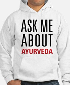 Ayurveda - Ask Me About Hoodie