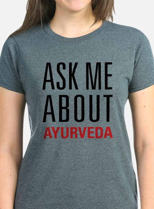 Ayurveda - Ask Me About Tee
