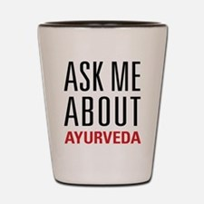 Ayurveda - Ask Me About Shot Glass