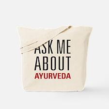 Ayurveda - Ask Me About Tote Bag