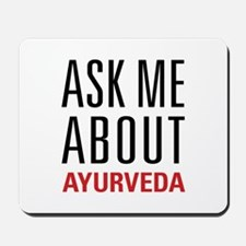 Ayurveda - Ask Me About Mousepad