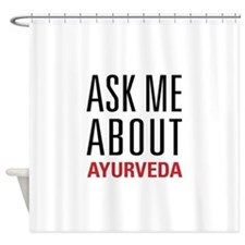 Ayurveda - Ask Me About Shower Curtain
