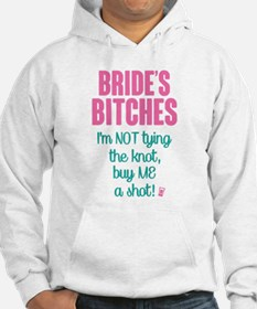 Brides Bitches ( Im not Tying the Knot Buy Me a Sh