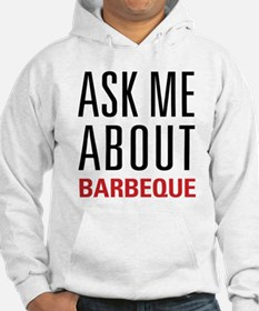 Barbeque - Ask Me About Hoodie