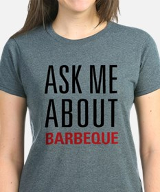 Barbeque - Ask Me About Tee