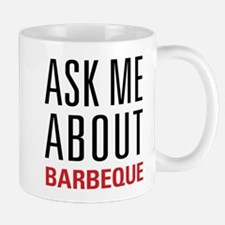 Barbeque - Ask Me About Mug