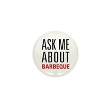 Barbeque - Ask Me About Mini Button (10 pack)