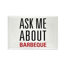 Barbeque - Ask Me About Rectangle Magnet