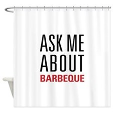 Barbeque - Ask Me About Shower Curtain