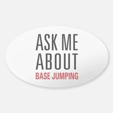 BASE Jumping - Ask Me About Decal